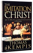 The Imitation of Christ (Pure Gold Classics Series) Paperback