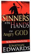 Sinners in the Hands of An Angry God Mass Market