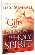 The Gifts and Ministries of the Holy Spirit Paperback