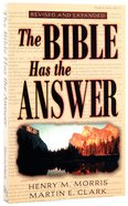 The Bible Has the Answer (And Enlarged) Paperback