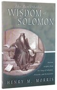 The Remarkable Wisdom of Solomon Paperback