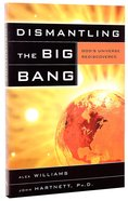 Dismantling the Big Bang Paperback