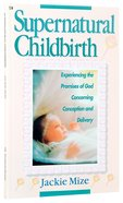 Supernatural Childbirth Paperback