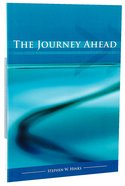 The Journey Ahead