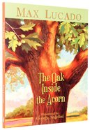 The Oak Inside the Acorn Hardback