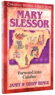 Mary Slessor (Christian Heroes Then & Now Series) Paperback