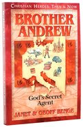 Brother Andrew - God's Secret Agent (Christian Heroes Then & Now Series) Paperback