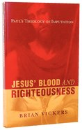 Jesus' Blood and Righteousness Paperback