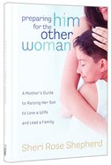 Preparing Him For the Other Woman Hardback