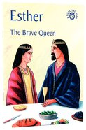 Esther, the Brave Queen (Bibletime Series) Paperback