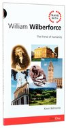 William Wilberforce (Travel With Series) Paperback
