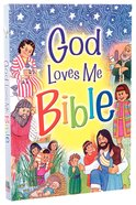 God Loves Me Bible Paperback