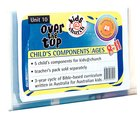 Kids@Church 10: Ot10 Ages 8-11 Child Components (5 Pack) (Over the Top) (Kids@church Curriculum Series) Pack