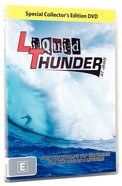 Liquid Thunder DVD
