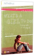 What's a Girl to Do? (Faithgirlz! Series) Paperback