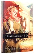 Remembered (#03 in Fountain Creek Chronicles Series) Paperback