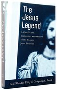 The Jesus Legend Paperback