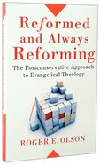 Reformed and Always Reforming (Acacia Studies In Bible And Theology Series) Paperback