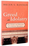 Greed as Idolatry Paperback