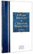 A Plain Account of Christian Perfection (Hendrickson Christian Classics Series) Hardback