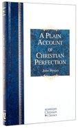 A Plain Account of Christian Perfection (Hendrickson Christian Classics Series) Hardback