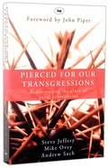 Pierced For Our Transgressions Paperback