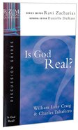 Is God Real? (Discussion Guide) (Rzim Critical Questions Series) Booklet