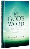 By God's Word Volume 1 Hardback