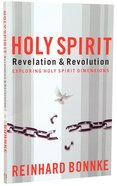 Holy Spirit: Revelation and Revolution Paperback