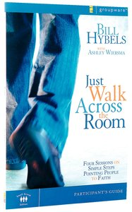 Just Walk Across the Room (Participants Guide)