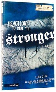 2: 52  Devotions to Make You Stronger (2 52 Bible Series)
