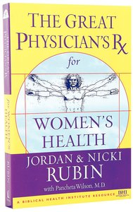 Great Physicians Prescription For Womens Health
