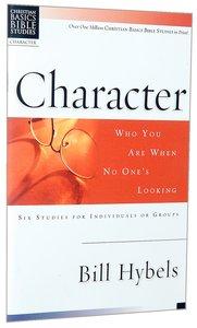 Character (Christian Basics Bible Study Series)