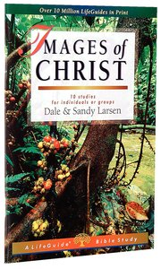 Images of Christ (Lifeguide Bible Study Series)