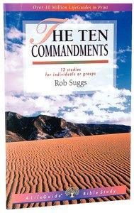 Ten Commandments (Lifeguide Bible Study Series)