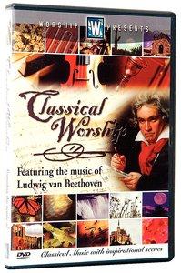 Ludwig Van Beethoven (Classical Worship Series)