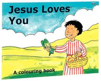 Colouring Book: Jesus Loves You