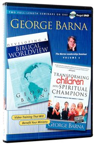 Transforming Children Into Spiritual Champions/Developing a Biblical Worldview