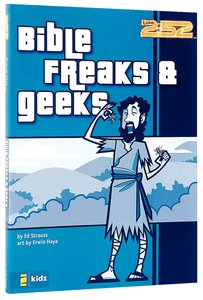 2: 52  Bible Freaks & Geeks (2 52 Bible Series)