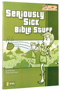 2:52: Seriously Sick Bible Stuff (2:52 Bible Series)