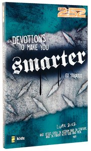 2: 52  Devotions to Make You Smarter (2 52 Bible Series)
