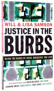 Justice in the Burbs (Emersion: Emergent Village Resources For Communities Of Faith Series)