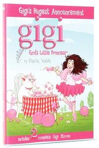 Gigis Hugest Announcement (#02 in Gigi, Gods Little Princess Series)