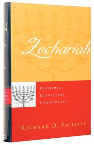 Zechariah (Reformed Expository Commentary Series)