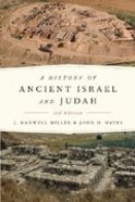 A History of Ancient Israel and Judah  (Second Edition) Paperback