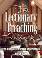 The Lectionary Preaching Planner:225 Complete Worship Experiences