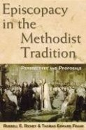 Episcopacy in the Methodist Tradition Paperback