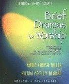 Brief Dramas For Worship Paperback