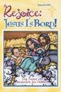 Rejoice: Jesus is Born! Paperback