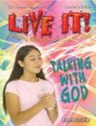 Talking With God (Live It! Series) Paperback